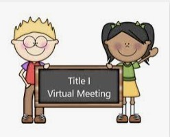 Virtual Annual Title I Parent Input Meeting